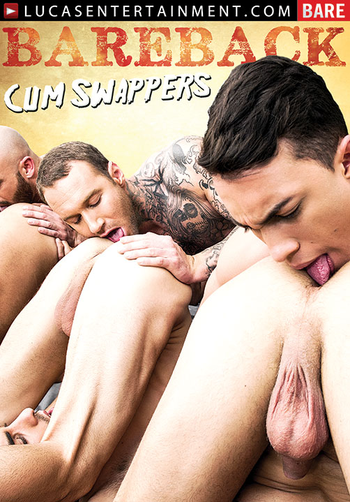 Barebacking Cumming Porn - Bareback Cum Swappers (Digital Download)